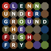 MH-004 Glenn Underground - The Fish Fry