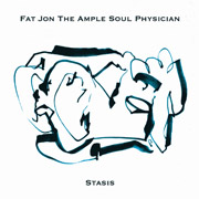 MH-008 Fat Jon The Ample Soul Physician - Stasis